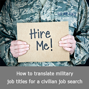 Resumes for military members transitioning to the civilian work force