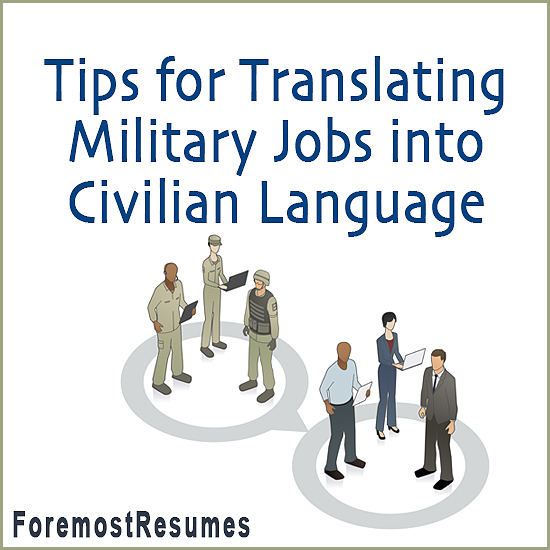 tips for translating military skills to civilian resume language