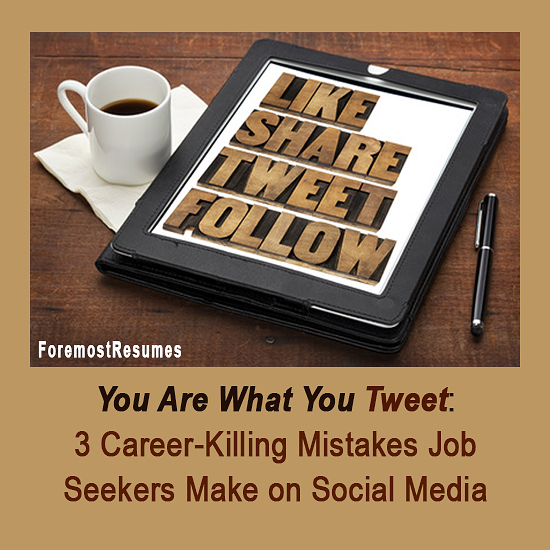 Career killing mistakes job seekers make on social media